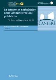 La customer satisfaction nelle amministrazioni pubbliche - Magellano