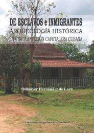 De esclavos e inmigrantes. Arqueología histórica en una plantación ...