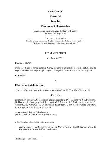 Cauza C-212/97 Centros Ltd împotriva Erhvervs- og Selskabsstyrelsen