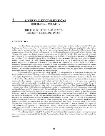 3 RIVER VALLEY CIVILIZATIONS 7000 B.C.E. ? 750 B.C.E.