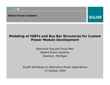 Presentation - Modeling of IGBTs and Bus Bar Structures for Custom ...