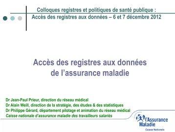 Accès des registres aux données de l'Assurance maladie.