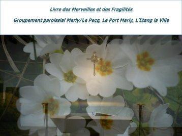 Livre des Merveilles et des Fragilités Groupement paroissial Marly ...