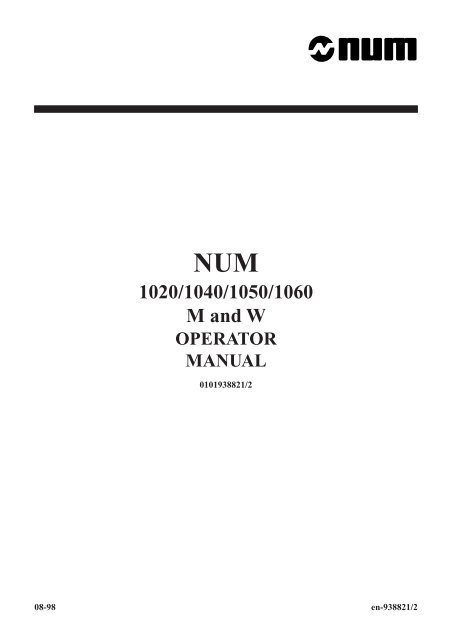 NUM 1020/1040/1050/1060 M and W OPERATOR MANUAL - Free
