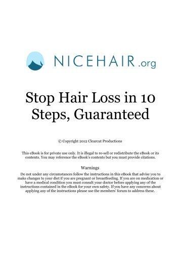 Stop Hair Loss in 10 Steps, Guaranteed - nicehair.org