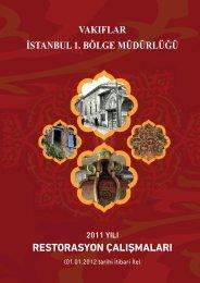 2011 Yılı Restorasyon Çalışmaları - İSTANBUL (1. Bölge)
