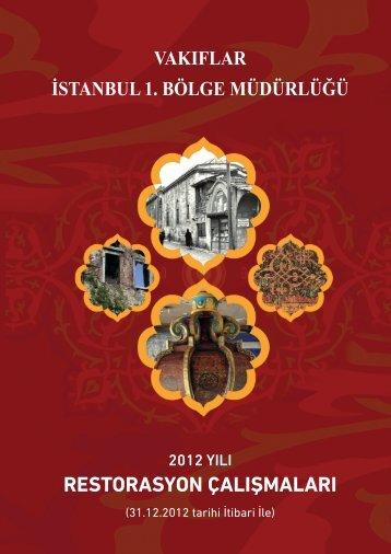 2012 Yılı Restorasyon Çalışmaları - İSTANBUL (1. Bölge)