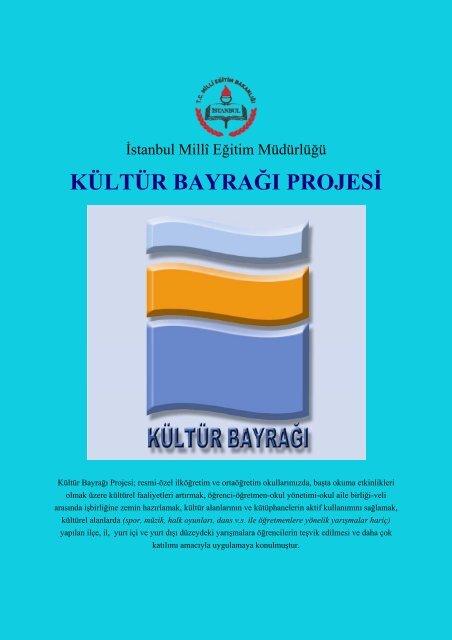 KÜLTÜR BAYRAĞI PROJESİ - İstanbul İl Milli Eğitim Müdürlüğü ...