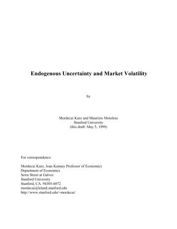 Endogenous Uncertainty and Market Volatility - Istituti