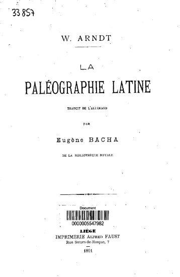 La Paleographie latine - Bibliothèque numérique de l'école ...
