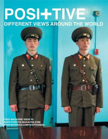 DIFFERENT VIEWS AROUND THE WORLD - Positive Magazine