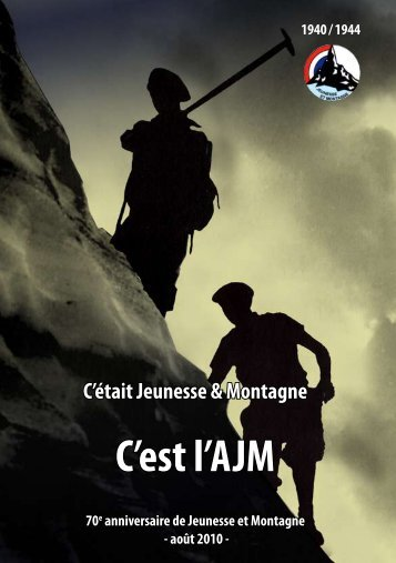 C'est l'AJM C'est l'AJM - Jeunesse et Montagne
