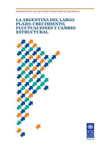 La Argentina del largo plazo - Programa de las Naciones Unidas ...