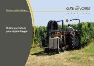 Outils spécialisés pour vignes larges. - Gregoire Group : Grégoire ...