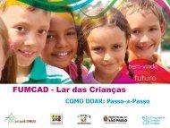 FUMCAD – Lar das Crianças - Lar das Criancas