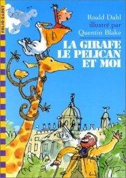 La girafe, le pelica..