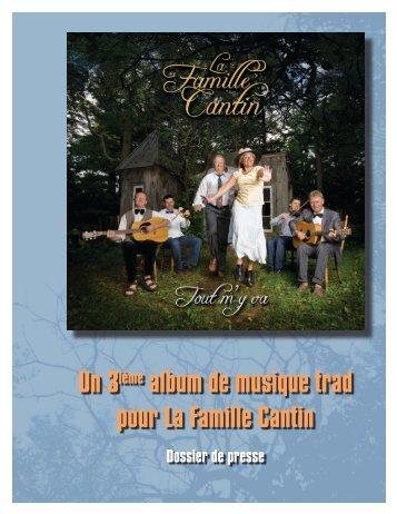 Un 3ième album de musique trad pour La Famille Cantin - Site de la ...