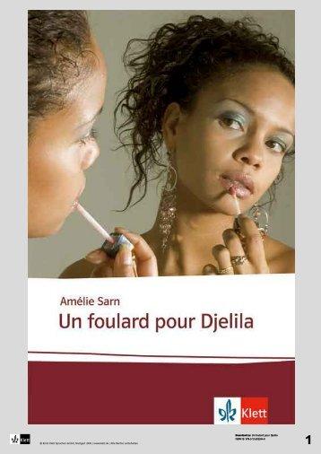 Un foulard pour Djelila ISBN-13: 978-3-12 ... - Ernst Klett Verlag