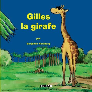 télécharger Gilles la girafe - on GASP! Editions