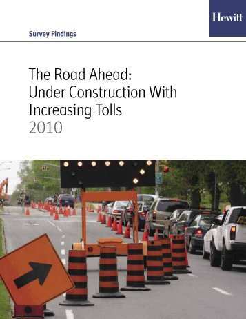 Survey Findings: The Road Ahead: Under Construction With - Aon