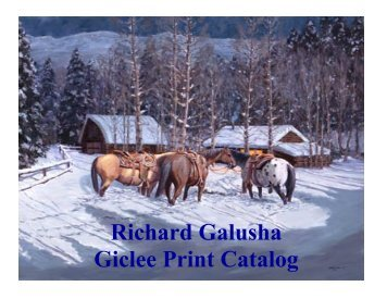 Richard Galusha Giclee Print Catalog - Wildhorse Gallery