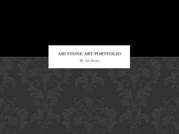 Ari Stone Art Portfolio PDF File - Ari Stone Art Productions