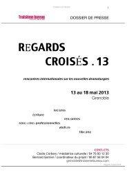 REGARDS CROISÉS . 13 - Troisième bureau Théâtre contemporain