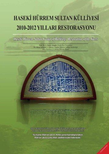 haseki hürrem sultan külliyesi 2010-2012 yılları restorasyonu