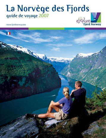 La Norvège des Fjords - Fjord Norway.