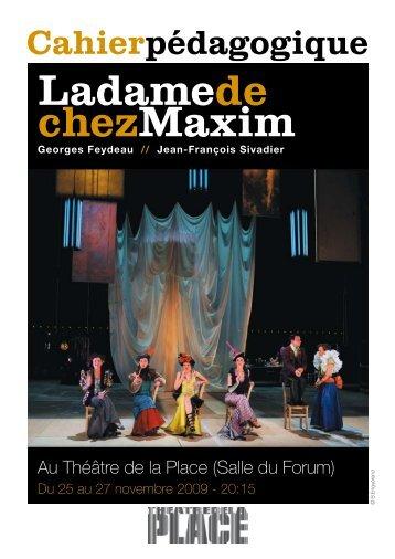 Ladamede chezMaxim - Le Théâtre de la place