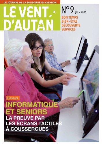 informatique et seniors la preuve par les écrans ... - Aveyron Sénior