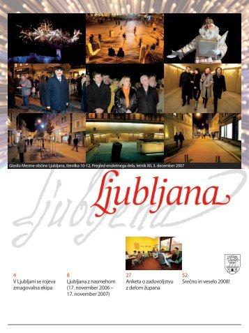 17. november 2006 – 17. november 2007 - Ljubljana