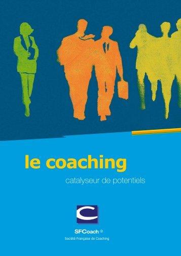 Le coaching selon la SFCoach - Société Française de Coaching