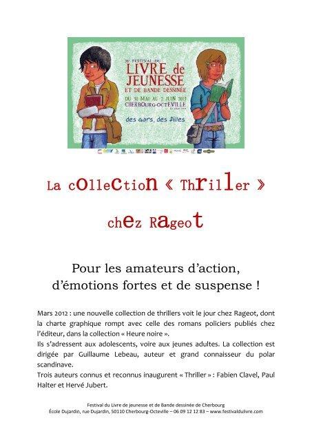 La Collection Thriller Chez Rageot Festival Du Livre