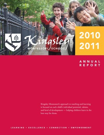 2010–2011 Annual Report - Kingsley Montessori School