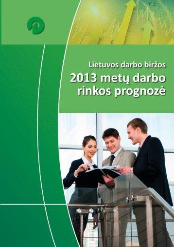 2013 metų darbo rinkos prognozė (PDF) - Lietuvos darbo birža