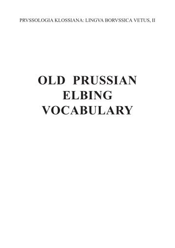 OLD PRUSSIAN ELBING VOCABULARY - prussian reconstructions