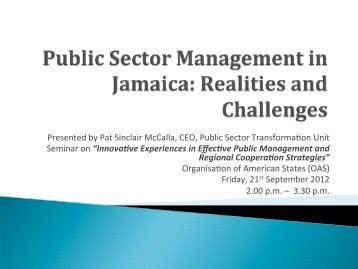 Public Sector Transformation in Jamaica - Organization of American ...