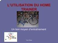 L'UTILISATION DU HOME TRAINER - Comité de Bourgogne FFC
