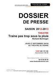 TRAINE PAS TROP SOUS LA PLUIE - Théâtre de Vienne