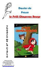Dossier de Presse Le Petit Chaperon Rouge - Théâtre de la Clarté