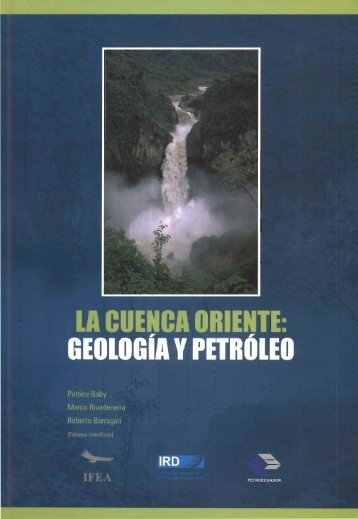 La cuenca oriente : geologia y petroleo - IRD