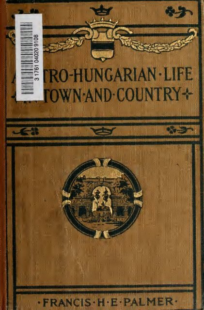 Austro-Hungarian life in town and country - MEK