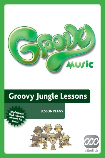 Groovy Jungle Lesson Plans (Resized ... - Groovy Music