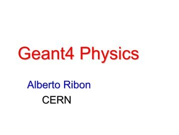 Geant4 Physics - CSC - Cern