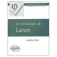 Le vocabulaire de Lacan Jean-Pierre Cléro - E-monsite