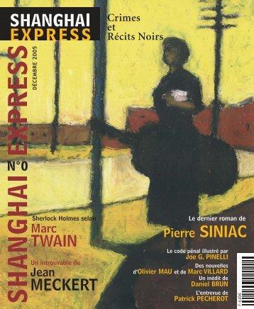 Télécharger le numéro 0 - Shanghai express - Free
