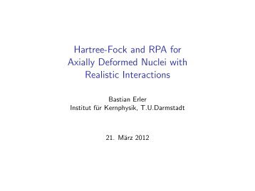 Hartree-Fock and RPA for Axially Deformed Nuclei with Realistic ...
