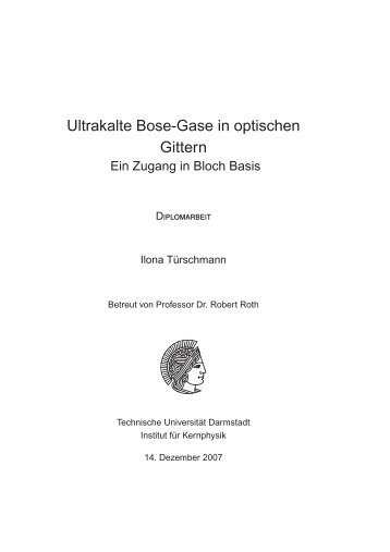Ultrakalte Bose-Gase in optischen Gittern - Technische Universität ...