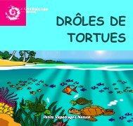 DRÔLES DE TORTUES - Parc national de la Guadeloupe